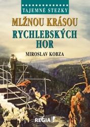 Tajemné stezky - Mlžnou krásou Rychlebských hor