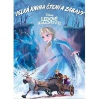 Ledové království II - Velká kniha čtení a zábavy