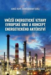 Vnější energetické vztahy Evropské unie a koncept energetického aktérství