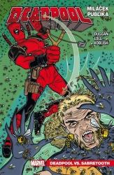 Deadpool, miláček publika 2: Deadpool vs. Sabretooth