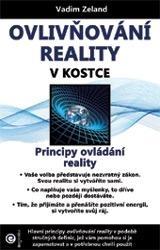 Ovlivňování reality v kostce
