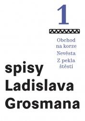 Spisy Ladislava Grosmana 1