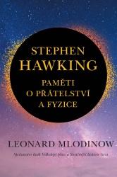 Stephen Hawking - Paměti o přátelství a fyzice