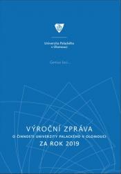 Výroční zpráva o činnosti Univerzity Palackého v Olomouci za rok 2019