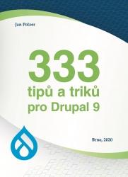 333 tipů a triků pro Drupal 9