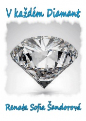 V každém diamant