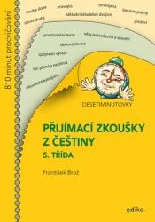 Desetiminutovky - Přijímací zkoušky z češtiny – 5. třída