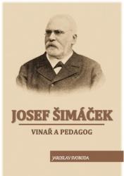 Josef Šimáček, vinař a pedagog