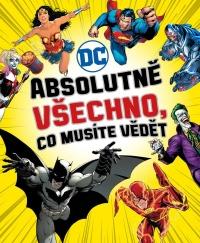 DC COMICS: Absolutně všechno, co musíte vědět