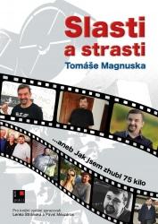 Slasti a strasti Tomáše Magnuska