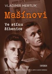 Mašínovi – Ve stínu šibenice