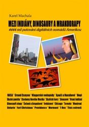 Mezi indiány, dinosaury a mrakodrapy