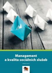 Management a kvalita sociálních služeb