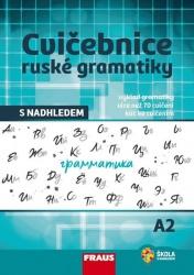 Cvičebnice ruské gramatiky s nadhledem
