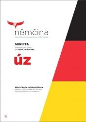 Němčina - SKRIPTA Gramatika a cvičení pro úplné začátečníky