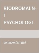 Biodromální psychologie pro pomáhající profese
