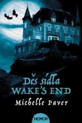 Děs sídla Wake's End