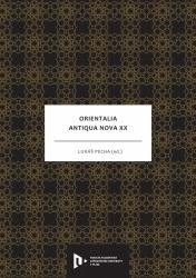 Orientalia Antiqua Nova XX