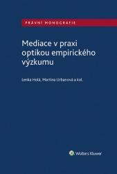Mediace v praxi optikou empirického výzkumu
