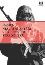 Násilní nestátní aktéři v éře nového středověku