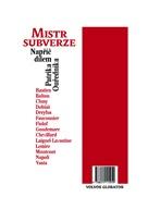 Mistr subverze / Dějiny jako fraška