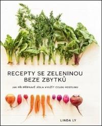 Recepty se zeleninou beze zbytků