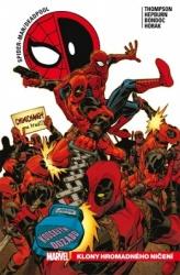 Spider-Man / Deadpool 6 - Klony hromadného ničení