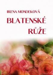 Blatenské růže