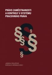 Právo zaměstnanosti a kontroly v systému pracovního práva