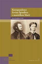 Korespondence Ervína Špindlera s manželkou Marií