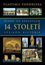 Život ve staletích - 14. století - Lexikon historie
