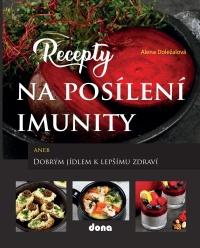 Recepty na posílení imunity