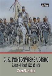 C.K. Pionýrské vojsko, 7. část
