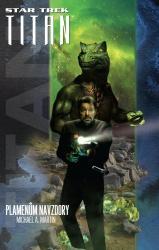 Star Trek: Titan - Plamenům navzdory