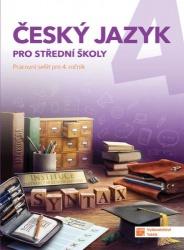 Český jazyk pro střední školy 4 - pracovní sešit