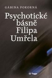 Psychotické básně Filipa Umřela