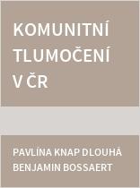 Komunitní tlumočení v ČR a v nizozemsky hovořících zemích