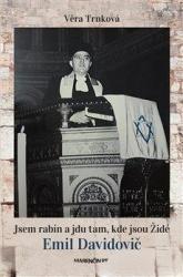 Jsem rabín a jdu tam, kde jsou Židé - Emil Davidovič