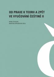 Od praxe k teorii a zpět ve vyučování češtině II