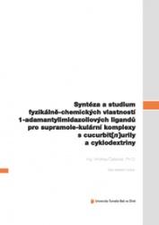 Syntéza a studium fyzikálně-chemických vlastností 1-adamantylimidazoliových ligandů pro supramolekulární komplexy s cucurbit[n]urily a cyklodextriny