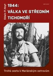 1944: Válka ve středním Tichomoří