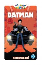 Batman - Plnou rychlostí