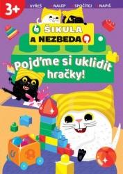 Šikula a Nezbeda - Pojďme si uklidit hračky!