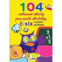 104 zábavné úkoly pro malé školáky - Čísla a první počítání