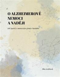 O Alzheimerově nemoci a naději