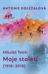 Mikuláš Teich: Moje století