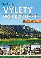 Výlety pro každého - po Čechách