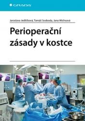 Perioperační zásady v kostce