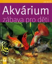 Akvárium - zábava pro děti - Jak na to