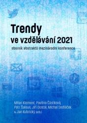 Trendy ve vzdělávání 2021 & Trends in Education 2021